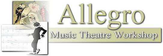 ALLEGRO MUSIC  THEATRE WORKSHOP